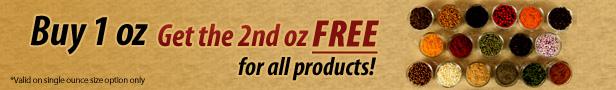 Buy 1 Ounce, Get 1 Ounce Free